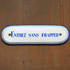 1930s French porcelain door sign: Entrez...