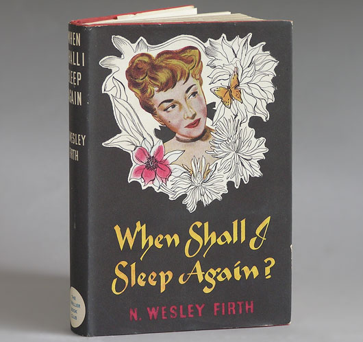 When Shall I Sleep Again?, N. Wesley Firth: The Book Club edition, early 1950s