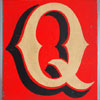 Hand-painted wooden sign: fairground letter 'Q'