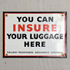 Tin railway luggage insurance sign