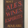 Painted wooden pub sign: Most Ales, Wines...