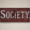 Large Victorian painted wooden sign: Society