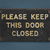 1930s brass and enamel sign: Keep Door Closed
