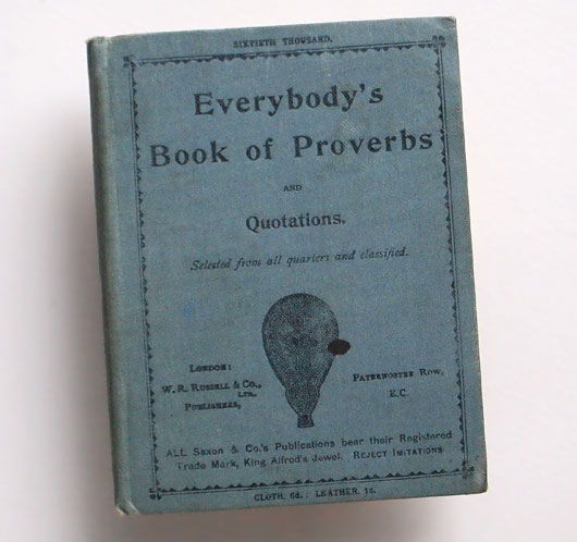 Book Of Proverbs Quotes: Everybody's Book Of Proverbs And