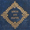 Sewing And Reaping, 1865 hardcover